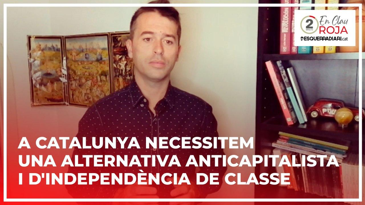 "Santiago Lupe: ""A Catalunya necessitem una alternativa anticapitalista i d'independència de classe"" - YouTube"