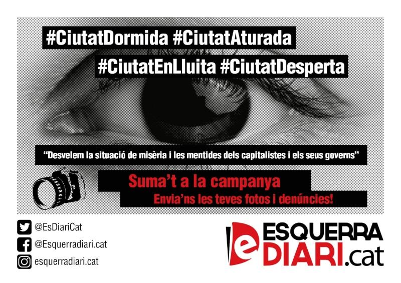 Campanya d'Esquerra Diari: #CiutatDormida per la crisi, #CiutatDesperta per a enfrontar-la